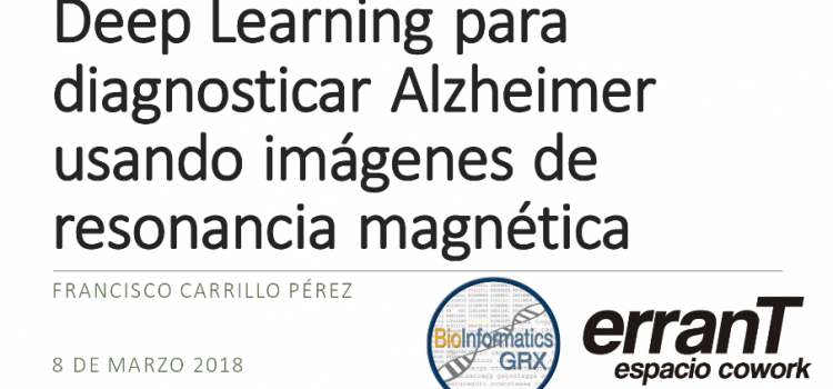 Deep Learning para diagnosticar Alzheimer usando imágenes de resonancia magnética