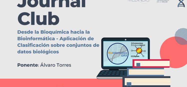 Journal Club Nov 2020: Desde la Bioquímica hacia la Bioinformática – Aplicación de Clasificación sobre conjuntos de datos biológicos