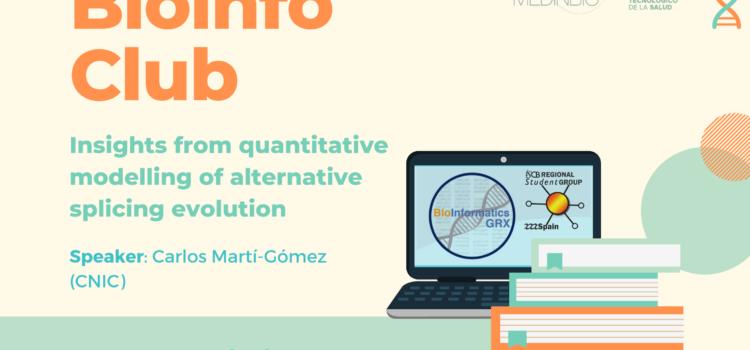Bioinfo Club Febrero 2021: Insights from quantitative modelling of alternative splicing evolution