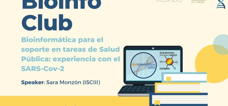 Bioinfo Club Marzo 2021: Bioinformática para el soporte en tareas de Salud Pública: experiencia con el SARS-Cov-2