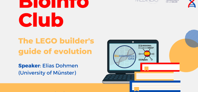 Bioinfo Club Abril 2021: The LEGO builder's guide of evolution