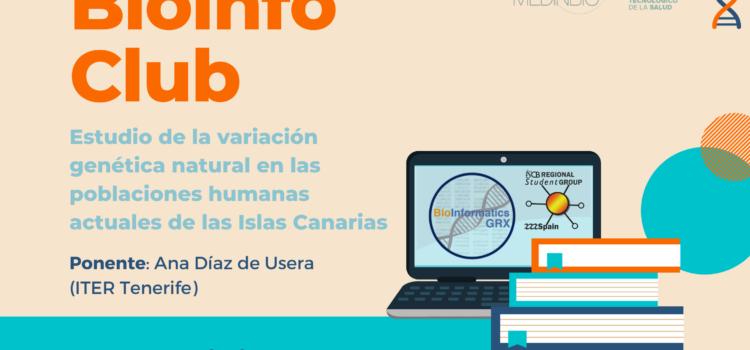 Bioinfo Club Marzo 2021: Estudio de la variación genética natural en las poblaciones humanas actuales de las Islas Canarias