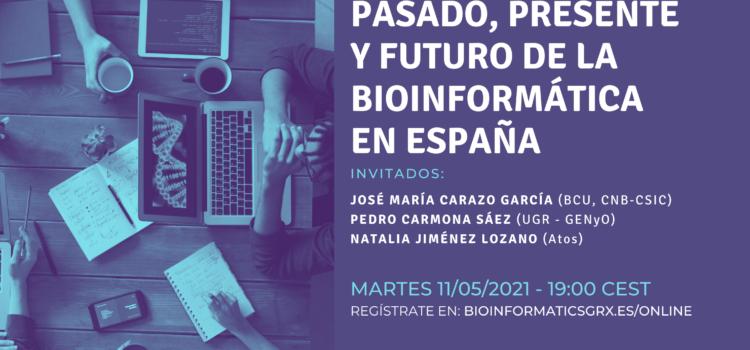 Mesa Redonda: Pasado, presente y futuro de la bioinformática en España