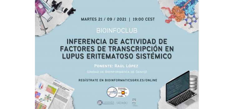 Bioinfo Club Septiembre 2021: Inferencia de Actividad de Factores de Transcripción en Lupus Eritematoso Sistémico